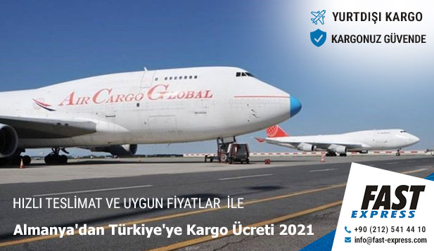 https://www.fast-express.com/media/uploads/files/contentLib/almanyadan-turkiyeye-kargo-ucreti-2021.jpg