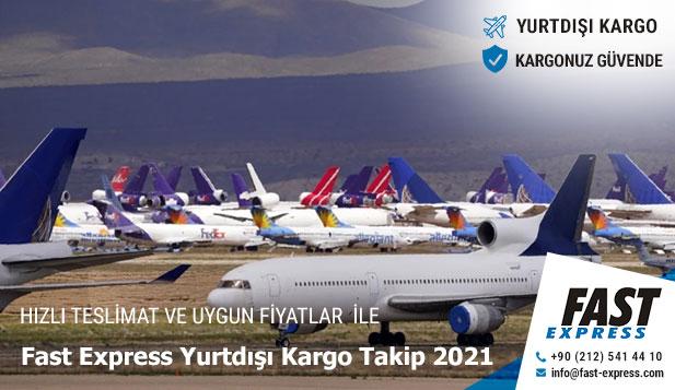 Fast Express Yurtdışı Kargo Takip 2021