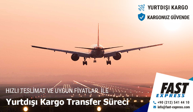 Yurtdışı Kargo Transfer Süreci