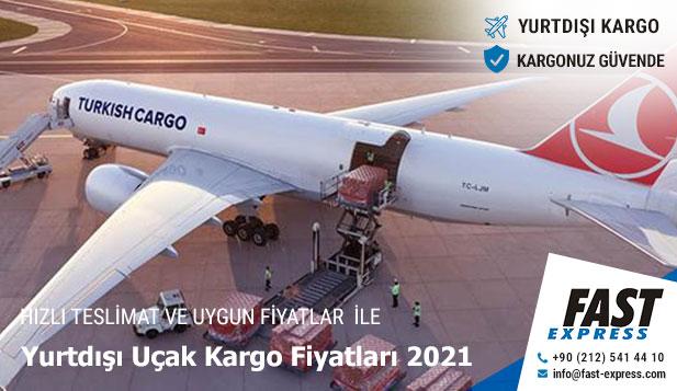 Yurtdışı Uçak Kargo Fiyatları 2021