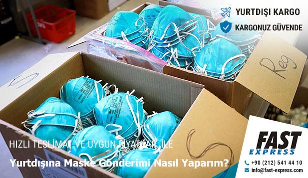 Yurtdışına Maske Gönderimi Nasıl Yaparım